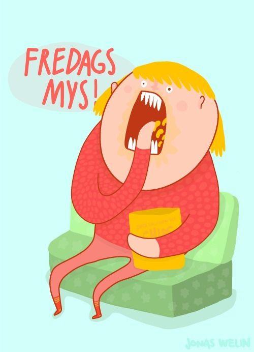 call Fredags mys Sweden - jonaswelin | ello