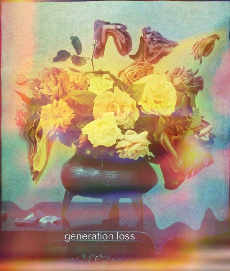 generation loss (2018 - jordanleewade   ello