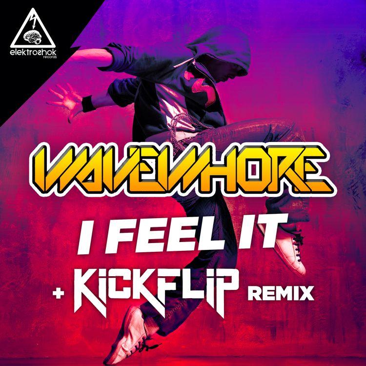 WAVEWHORE - Feel + KICKFLIP Rem - wavewhore | ello