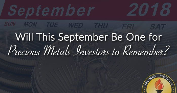Historically, September stronge - moneymetals | ello