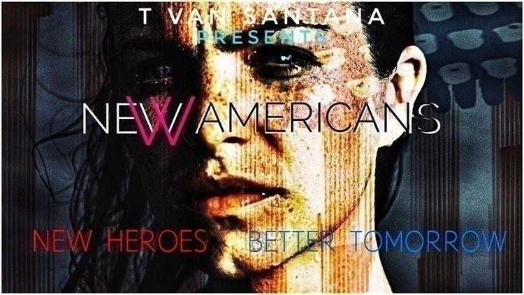 CREATE AMERICAN SUPER HERO TVS  - tvansantana | ello