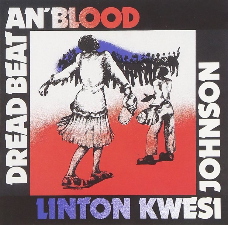 Linton Kwesi Johnson — Dread Be - theresa-marchione | ello