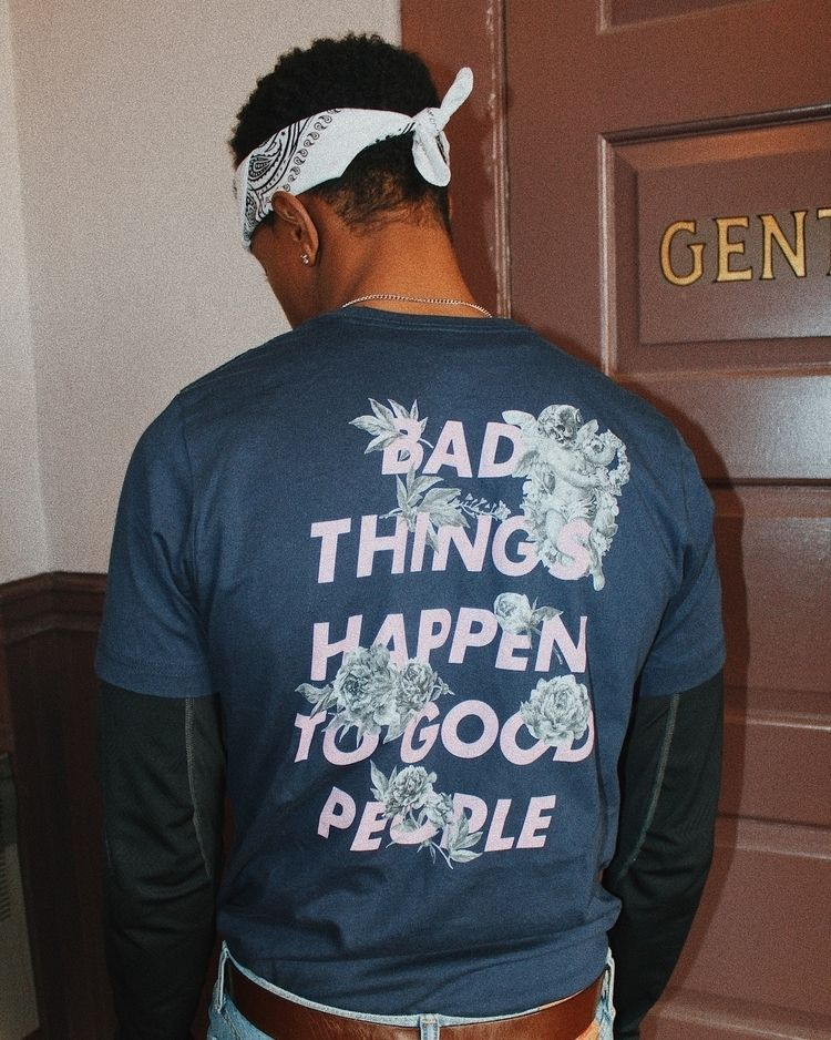 Bad Happen Good People Tee - streetwear - ohwell_official | ello