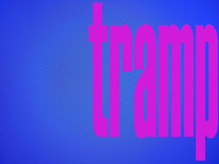 tramp - photography, text, font - johnhopper | ello
