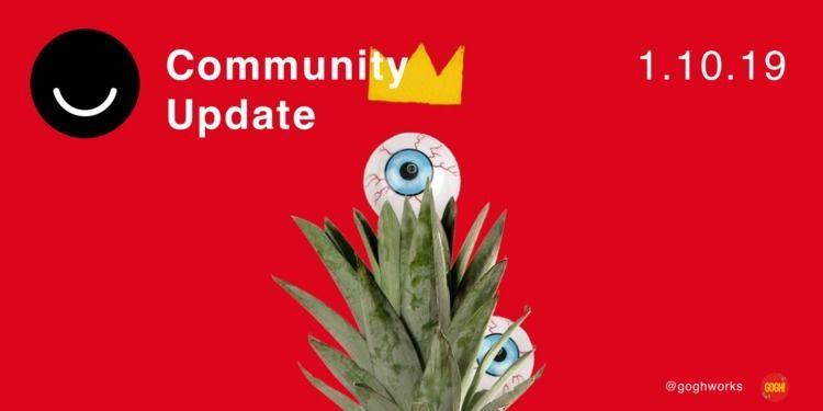 Community Update 1/10/2019 Happ - elloblog | ello