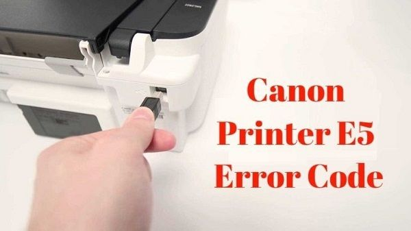 fix Canon Printer Error Code E5 - sofiawilliams   ello