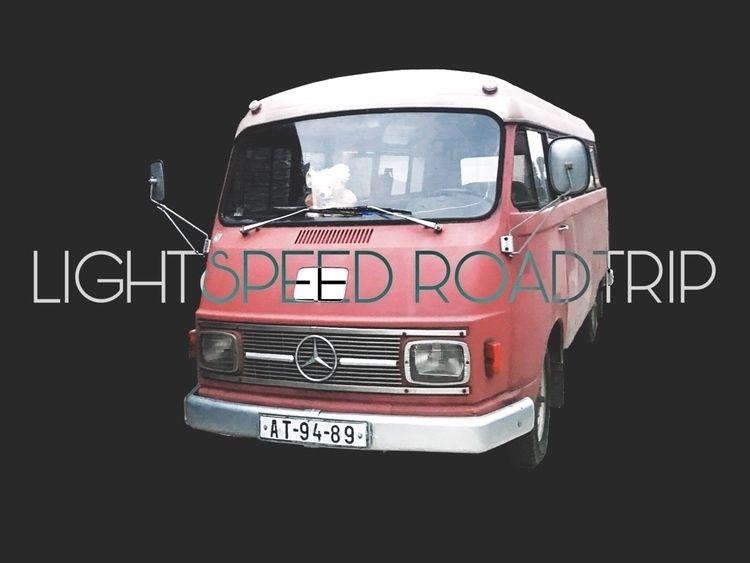 LIGHTSPEED ROADTRIP - themostconfusingemojiever - jbkhq | ello