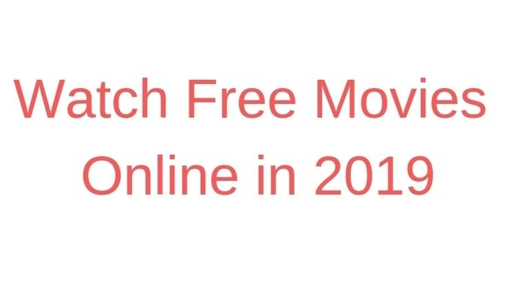 Watch Free Movies Online 2019 d - elvinaite | ello