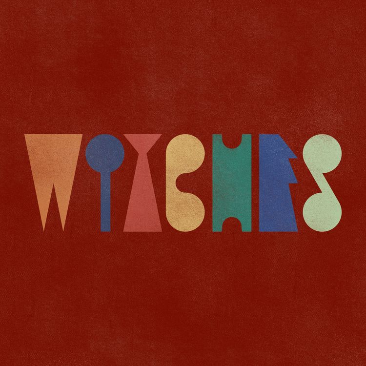 WITCHES  - Typography, CuriousFlux - curiousflux | ello