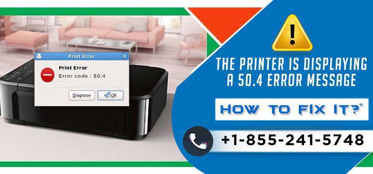 printer displaying 50.4 error m - nancypointing13 | ello