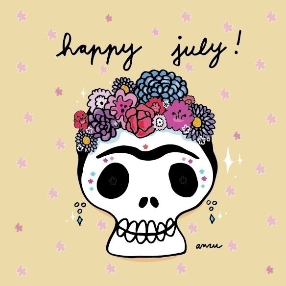 happy july!! frida bday july♡♡♡ - anzooo | ello