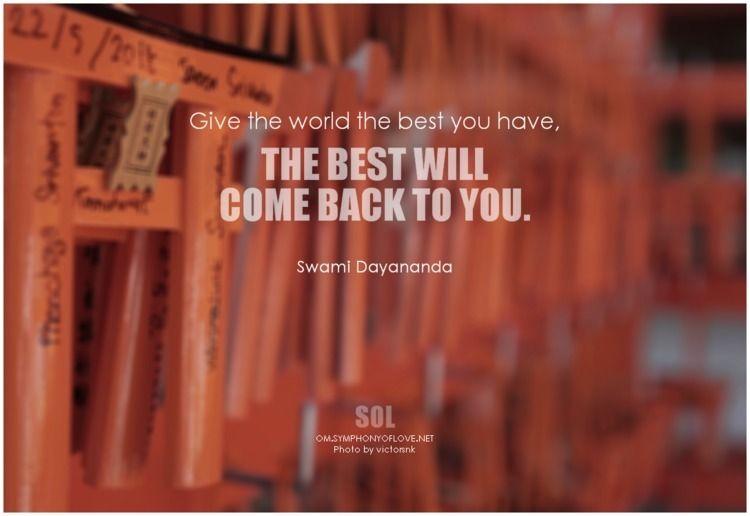 Give world - Swami Dayananda Pi - symphonyoflove | ello