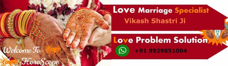 Love marriage specialist Guru J - astrovikashguru | ello
