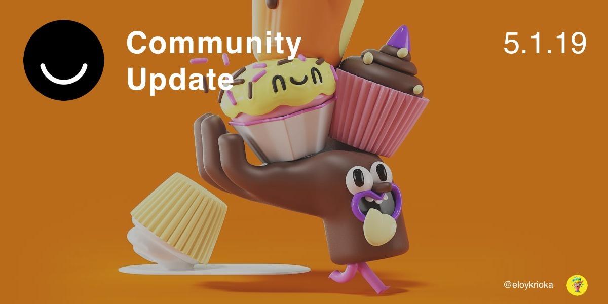 Community Update 5/1/2019 Happy - elloblog | ello