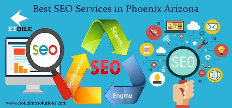 SEO Services Phoenix Arizona in - etoileinfosolutions | ello