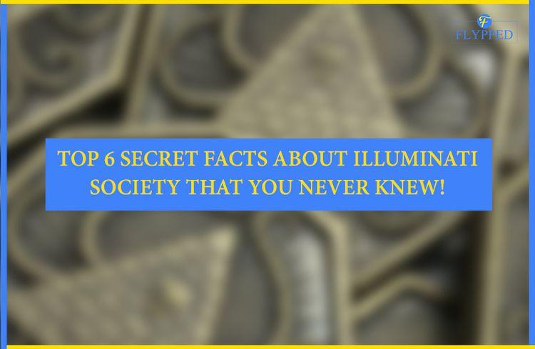 Top 6 Secret Facts Illuminati S - flypped   ello