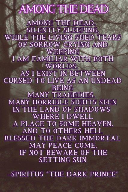 Dead, Undead - GothicPoetry, GothicArt - spiritusthedarkprince | ello