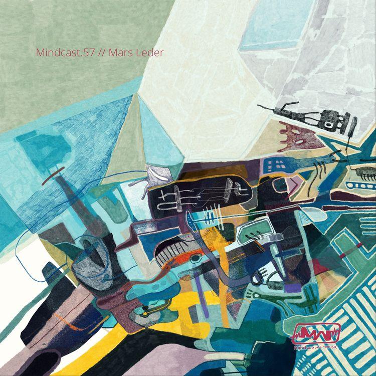 Mindcast.57 // Mars Leder - Min - mindwaves-music | ello