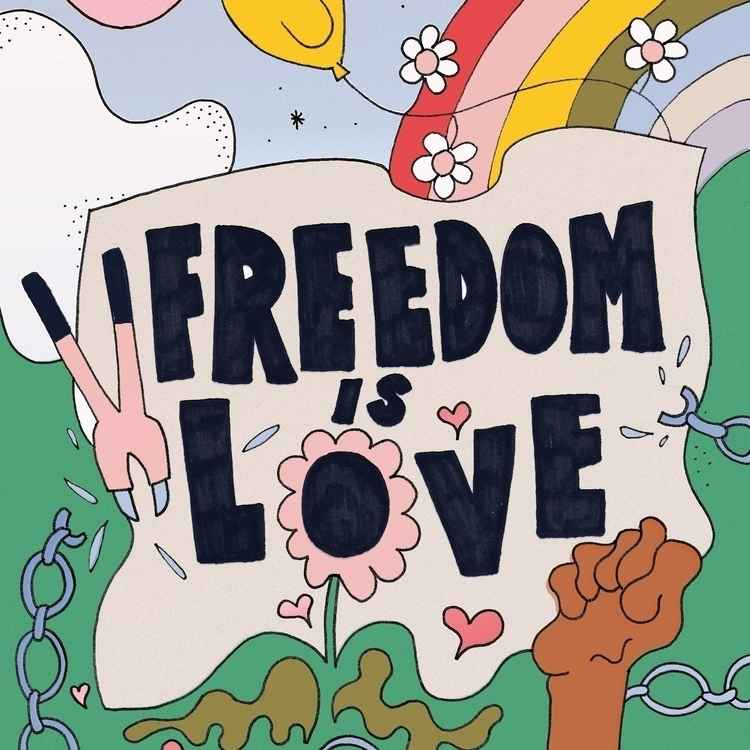 Freedom is Love