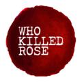 Who Killed Rose (@whokilledrose) Avatar