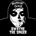 Dwayne The Singer (@dwaynethesinger) Avatar