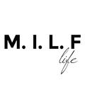 M.I.L.F life the label  (@milflifethelabel) Avatar