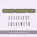 Wade Hampton Efficient Locksmith (@wadehamptonlocks) Avatar
