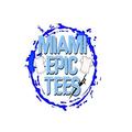 MIAMI EPIC TEES (@miamiepicteesf) Avatar