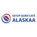 Setup quán cafe Alaskaa (@setupquancafealaskaa) Avatar