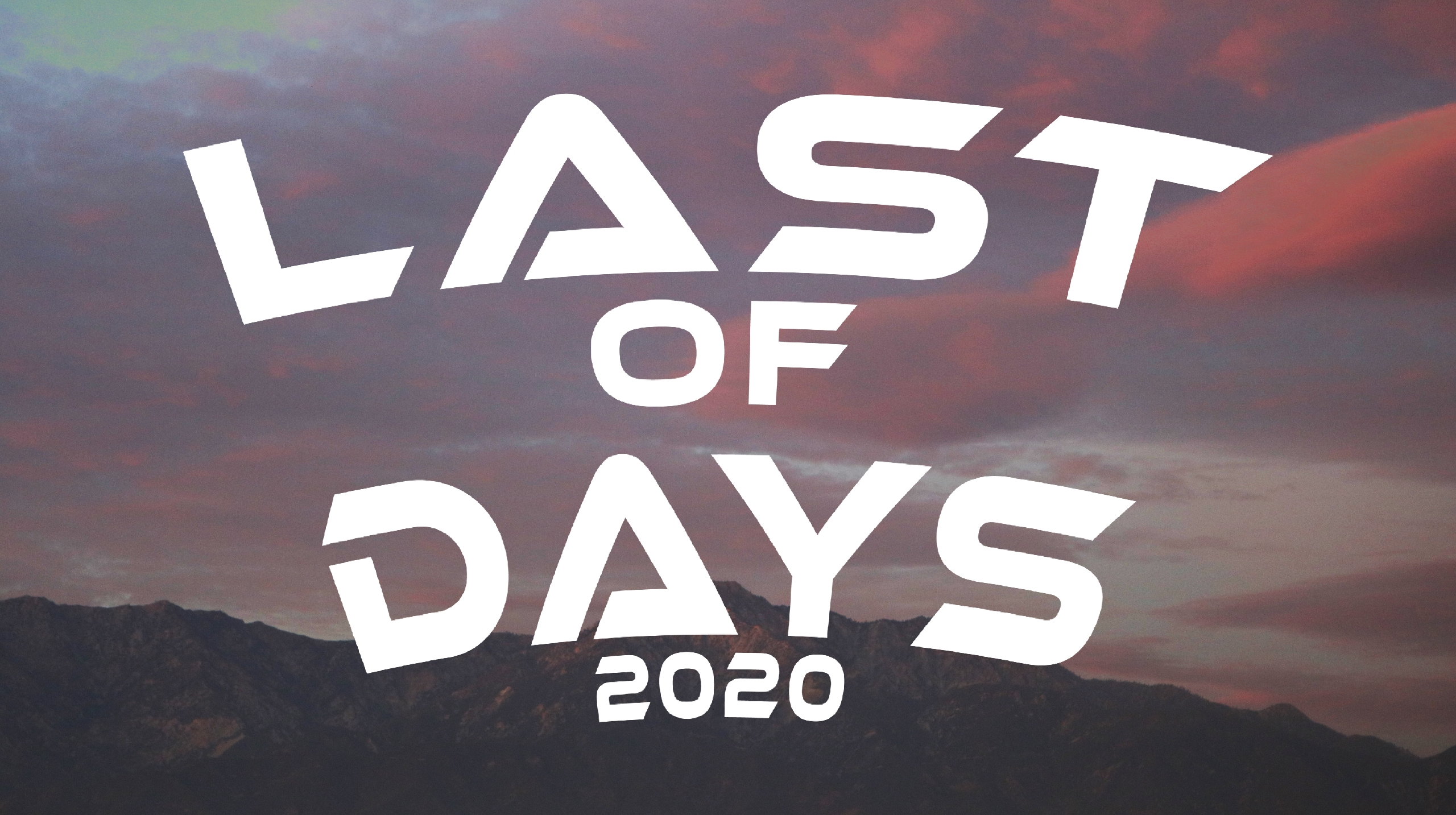 Last of Days 2020 (@lastdays2020) Cover Image