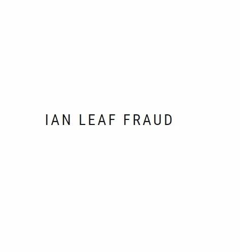 Ian Leaf Fraud (@ianleaffraud) Cover Image