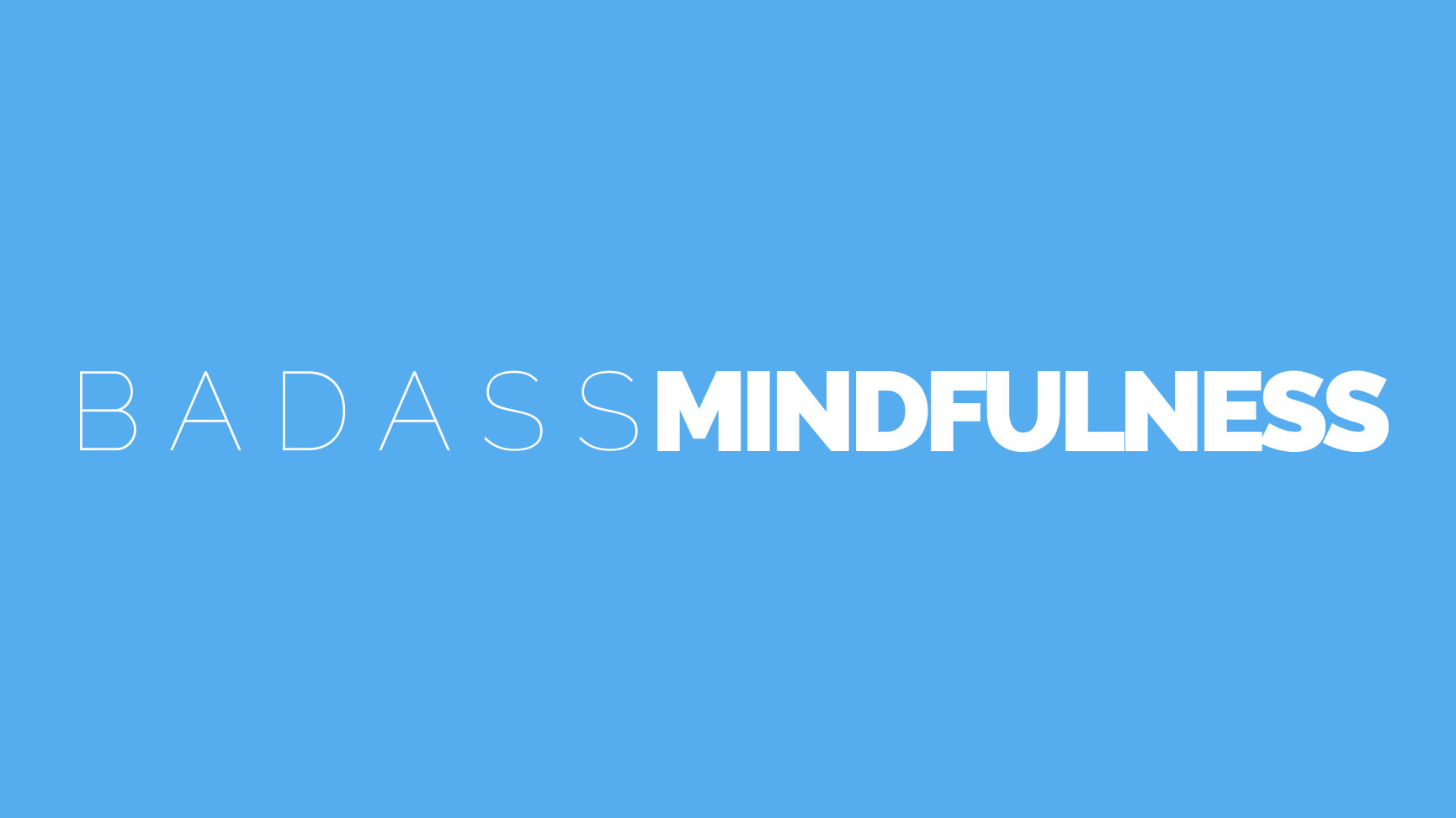 Badass (@badassmindfulness) Cover Image
