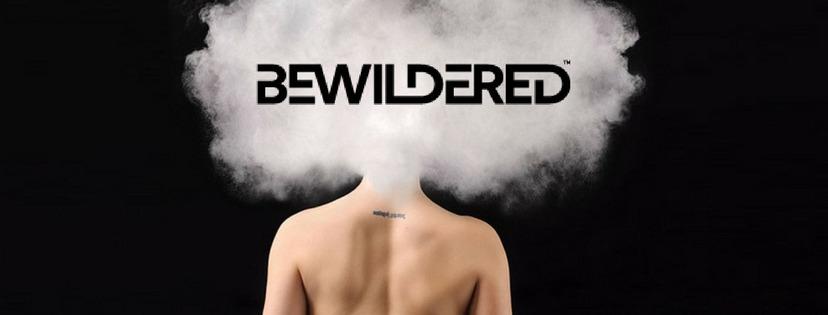 Bewildered (TM)  (@bewilderedtm) Cover Image