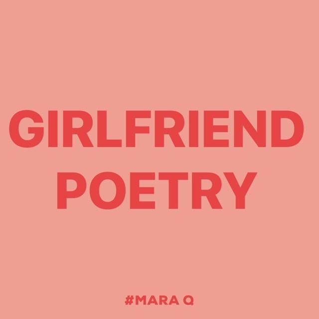 Mara Q (@girlfriendpoetry) Cover Image