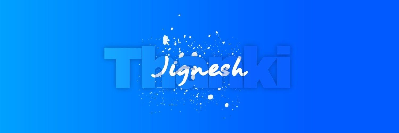 Jignesh Thanki (@jigneshthanki) Cover Image