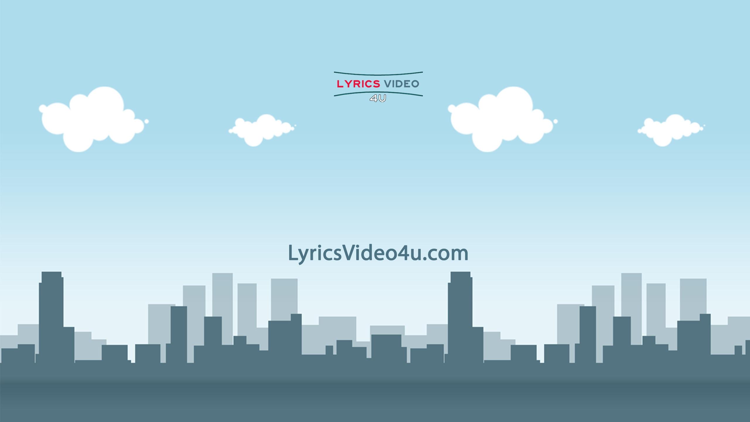 Lyrics Video 4 (@lyricsvideo4u) Cover Image