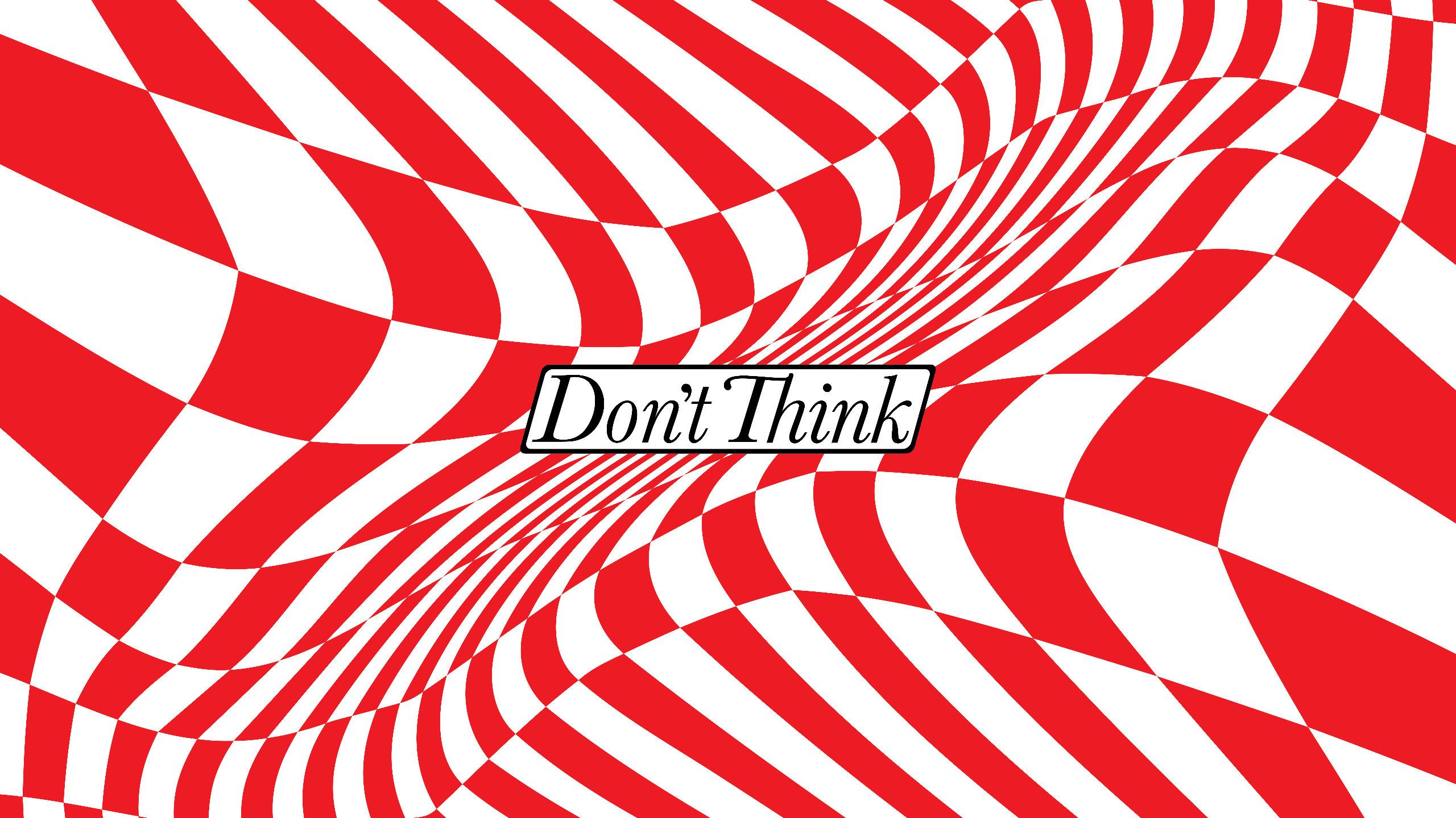 Don't Think (@ethanlarkin) Cover Image