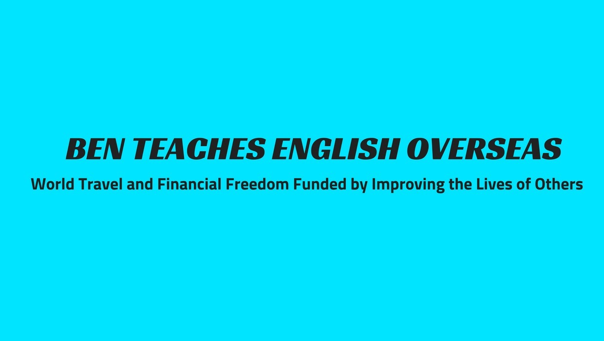 BEN TEACHES ENGLISH OVERSEAS (@benteachesenglishoverseas) Cover Image