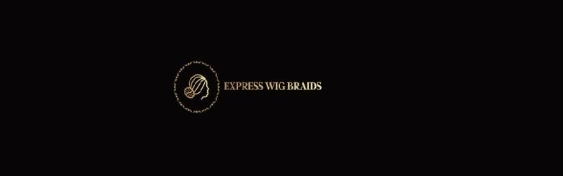 Express Wig Braids (@expresswigbraids) Cover Image