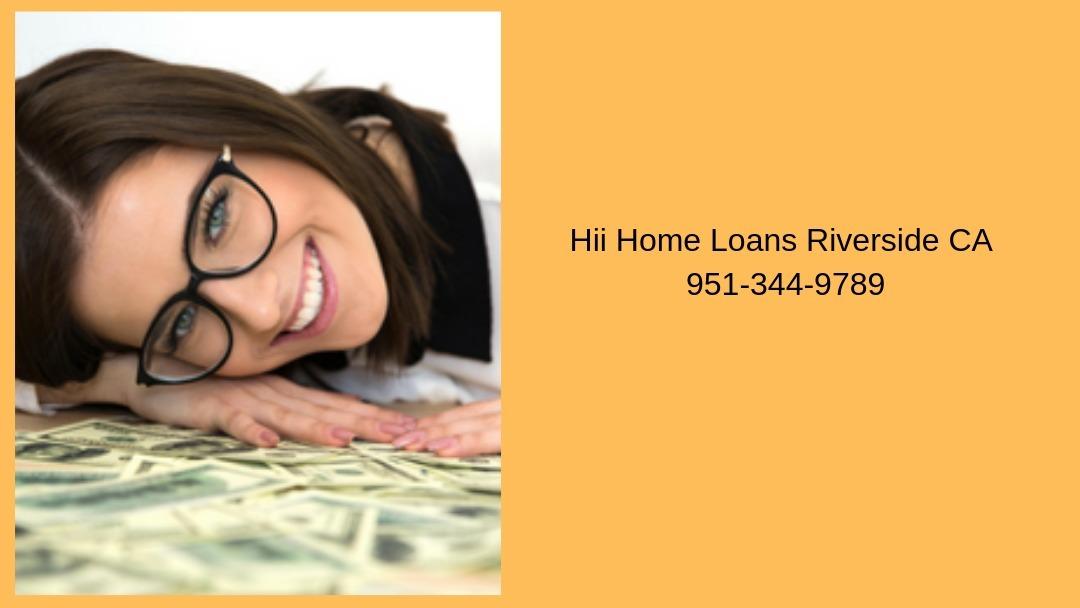 Hii Home Loans Riverside CA (@riversihii) Cover Image