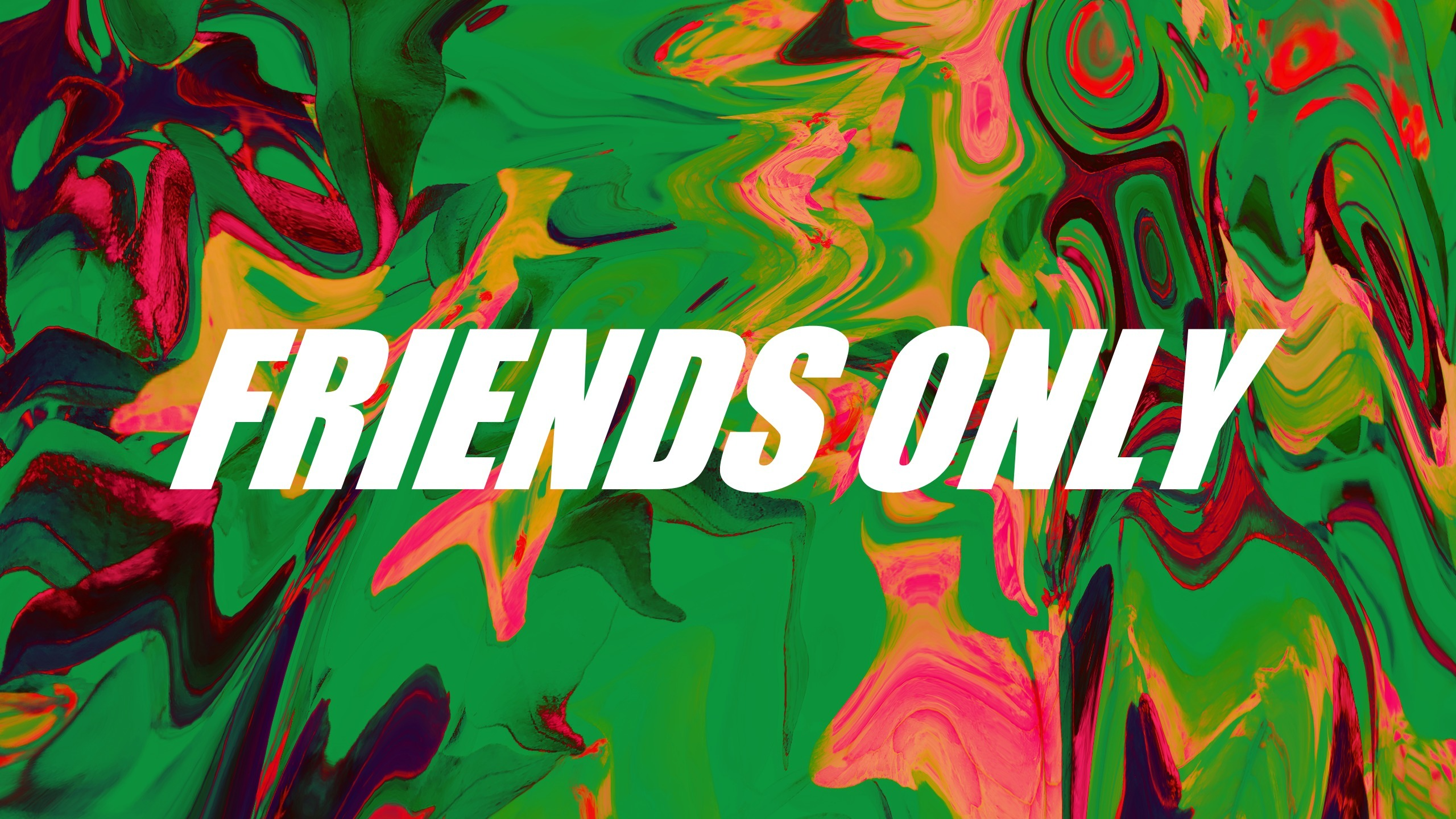 Friends Only (@friendsonly) Cover Image