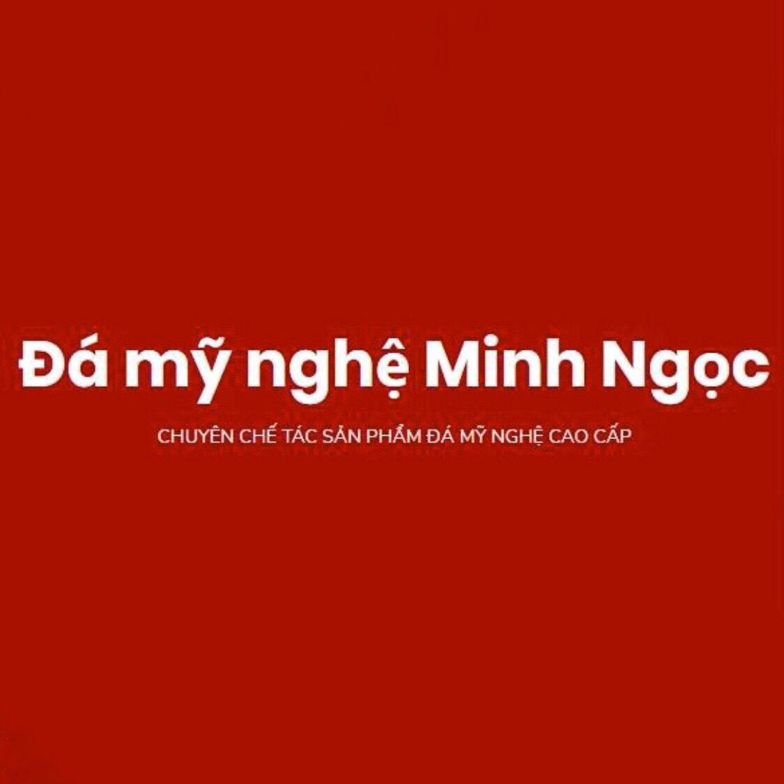 Đá Mỹ Nghệ Minh Ngọc (@damyngheminhngoc) Cover Image