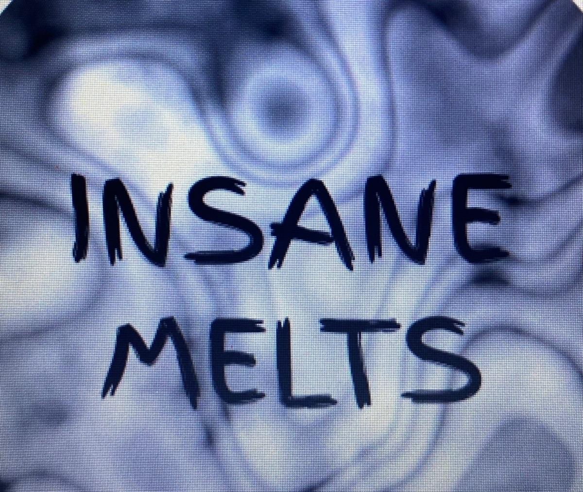 Insane Melts (@insanemelts) Cover Image