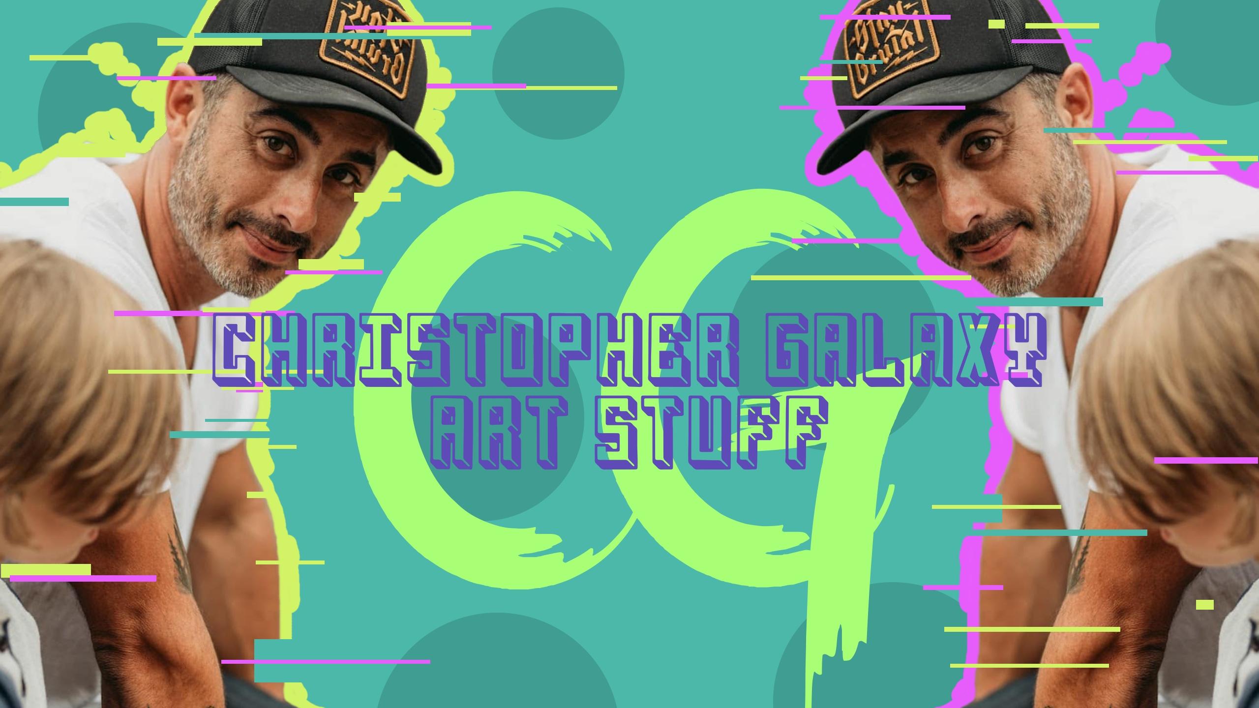 Christopher Galaxy (@christophergalaxy) Cover Image