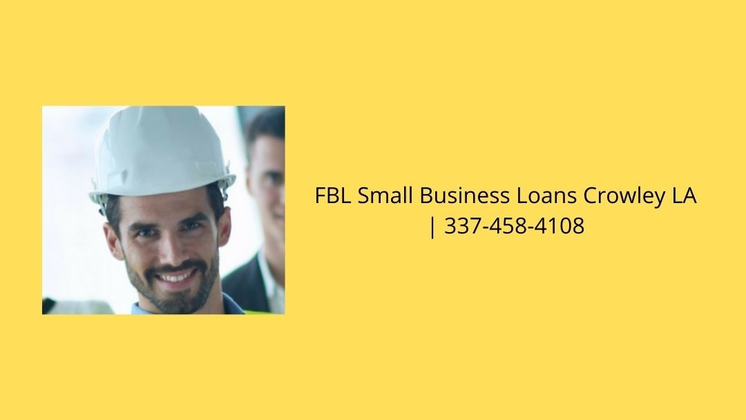 FBL Small Business Loans Crowley LA (@crowlesba) Cover Image