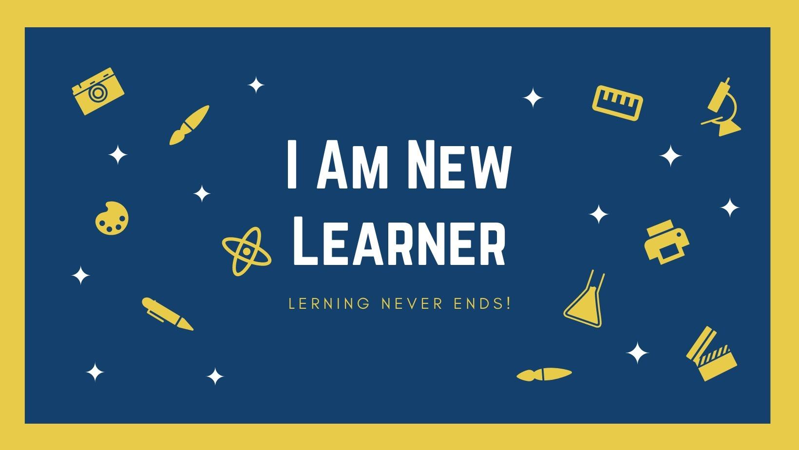 I Am New Learner (@iamnewlearner) Cover Image