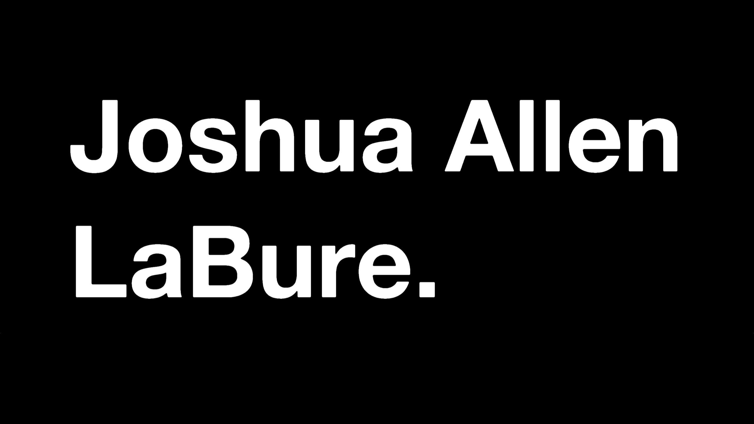 Joshua Allen LaBure (@joshualabure) Cover Image